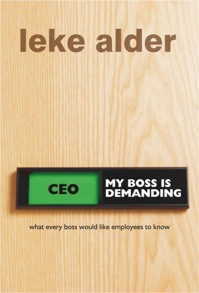 My Boss is Demanding