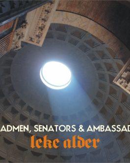 Of Madmen, Senators & Ambassadors