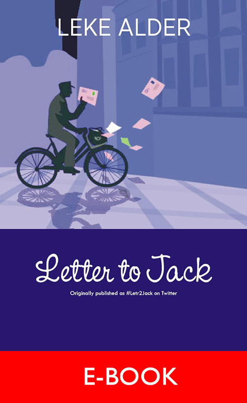 Letter to Jack VOL. 1